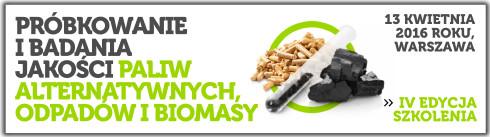 """""""Próbkowanie i ocena jakości paliw alternatywnych odpadów i biomasy"""
