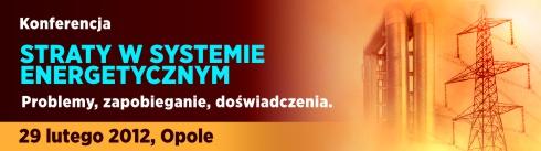 Konferencja: Straty w systemie energetycznym
